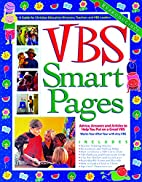 VBS Smart Pages by Gospel Light Publications
