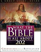 What the Bible Is All About 202 New…