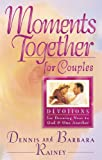 Rainey, Dennis: Moments Together for Couples