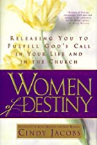 Women of Destiny by Cindy Jacobs