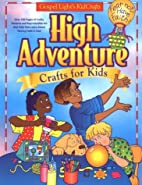 High Adventure Crafts for Kids: Includes…