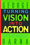Barna, George: Turning Vision into Action