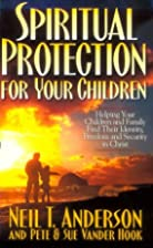 Spiritual Protection for Your Children:…