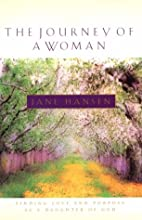 The Journey of a Woman by Jane Hansen