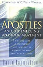 Apostles and the Emerging Apostolic Movement…