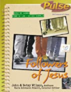 Followers of Jesus (Pulse 5) (No. 5) by John…