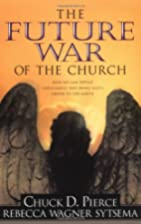 The Future War of the Church by Chuck D.…