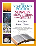 Toler, Stan: The Year-Round Book of Sermon Ideas, Stories and Quotes
