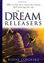 The Dream Releasers: How to Help Others…
