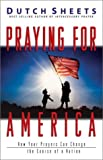 Sheets, Dutch: Praying for America