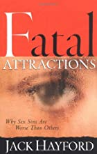 Fatal Attractions: Why Sex Sins Are Worse…