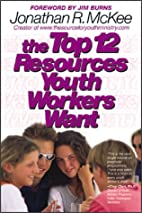 The Top 12 Resources Youth Workers Want by…