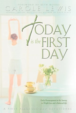 today-is-the-first-day-daily-encouragement-on-the-journey-to-weight-loss-and-a-balanced-life