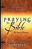 Campbell, Wesley: Praying the Bibe: The Book of Prayers