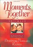 Rainey, Dennis: Moments Together for Intimacy