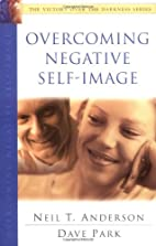 Overcoming Negative Self-Image (The Victory…