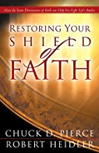 Restoring Your Shield of Faith by Chuck D.…
