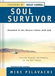 Soul Survivor by Mike Pilavachi
