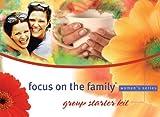 Focus on the Family: Focus on The Family Marriage Women's Group Starter Kit (Focus on the Family Women's Series)