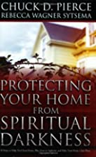 Protecting Your Home from Spiritual…