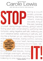 Stop It! by Carole Lewis