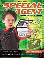 Special Agent : Crafts for Kids (Gospel…