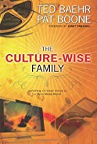 The Culture-Wise Family: Upholding Christian…