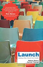 Launch: Starting a New Church from Scratch…