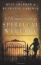 A Woman's Guide to Spiritual Warfare:…