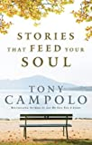 Campolo, Tony: Stories That Feed Your Soul