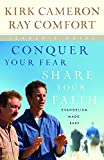 Cameron, Kirk: Conquer Your Fear, Share Your Faith Leader's Guide: Evangelism Made Easy Leader's Guide
