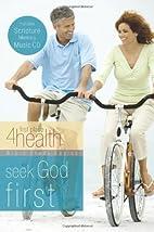 Seek God First (First Place 4 Health Bible…