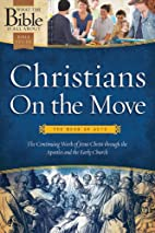 Christians On the Move: The Book of Acts:…