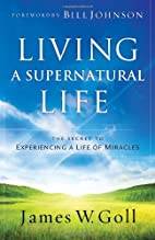 Living a Supernatural Life: The Secret to…