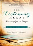 Gordon Morrow, Judy: The Listening Heart: Hearing God in Prayer