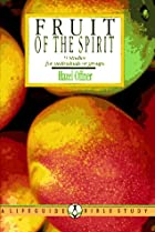 Fruit of the Spirit: Growing in the Likeness…