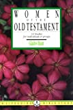 Hunt, Gladys: Women of the Old Testament
