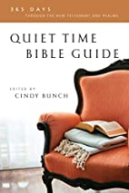 Quiet Time Bible Guide: 365 Days Through The…