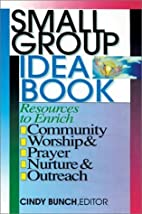 Small Group Idea Book: Resources to Enrich…