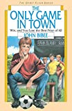 John Bibee: The Only Game in Town