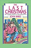 John Bibee: The Last Christmas (Spirit Flyer)