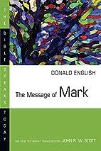 The message of Mark : the mystery of faith…