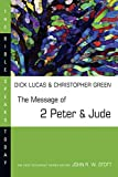 Green, Christopher: The Message of 2 Peter & Jude: The Promise of His Coming