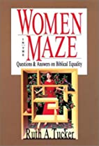 Women in the Maze: Questions & Answers on…