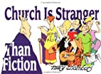 Church Is Stranger Than Fiction by Mary…