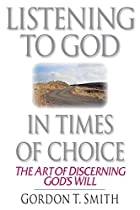 Listening to God in Times of Choice: The Art…