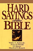 Hard Sayings of the Bible by Walter C. Jr.…