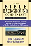 Walton, John H.: The Ivp Bible Background Commentary: Genesis-Deuteronomy