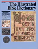 Douglas, J. D.: Illustrated Bible Dictionary