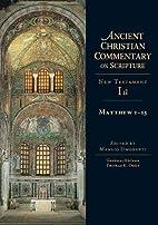 Matthew 1-13 by Manlio Simonetti